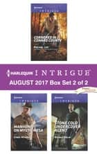 Harlequin Intrigue August 2017 - Box Set 2 of 2 - Cornered in Conard County\Manhunt on Mystic Mesa\Stone Cold Undercover Agent ebook by Rachel Lee, Cindi Myers, Nicole Helm