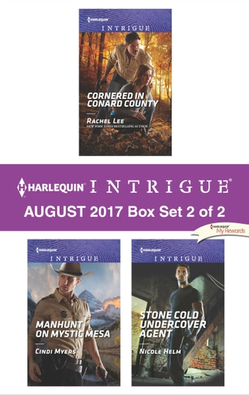 Harlequin Intrigue August 2017 - Box Set 2 of 2 - An Anthology ebook by Rachel Lee,Cindi Myers,Nicole Helm