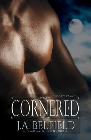 Cornered ebook by J.A. Belfield
