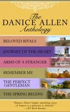 The Danice Allen Anthology ebook by Danice Allen