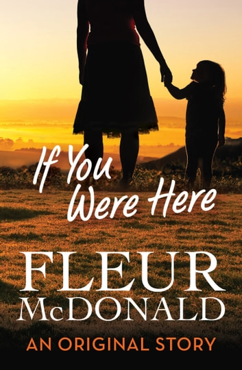 If you were here ebook by Fleur McDonald