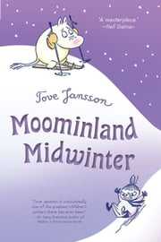 Moominland Midwinter ebook by Tove Jansson,Tove Jansson,Thomas Warburton