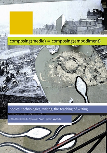 Composing Media Composing Embodiment ebook by