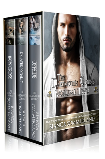 The Dartmouth Cobras Volume 2 (Books 4-6) ebook by Bianca Sommerland