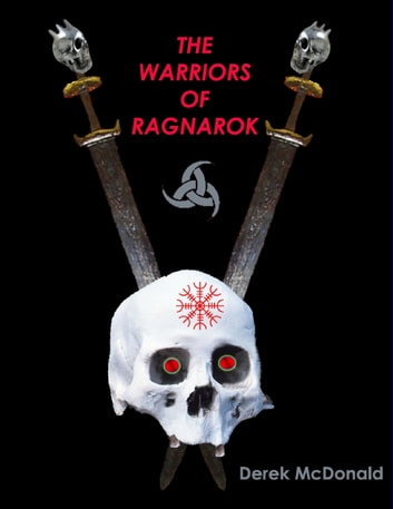 The Warriors of Ragnarok eBook by Derek McDonald