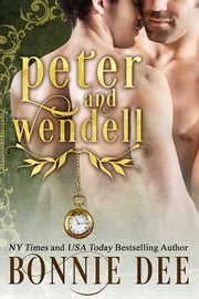 Peter and Wendell ebook by Bonnie Dee