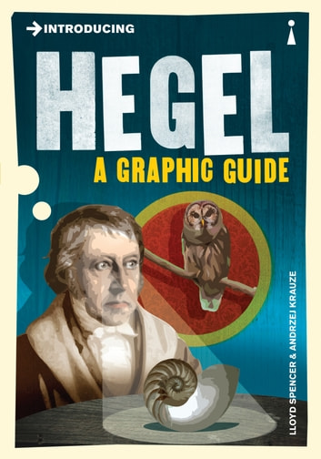 Introducing Hegel - A Graphic Guide ebook by Lloyd Spencer