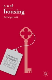 A-Z of Housing ebook by Dr David Garnett