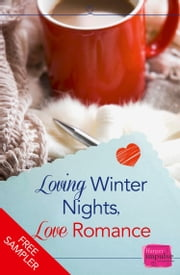 Loving Winter Nights, Love Romance (A Free Sampler) ebook by Lori Connelly, Teresa F. Morgan, Romy Sommer,...