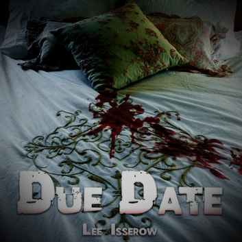 Due Date audiobook by Lee Isserow