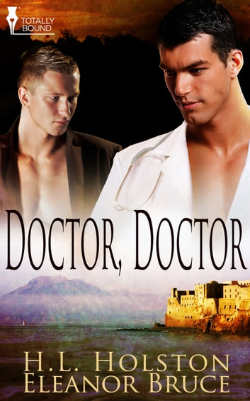 Doctor, Doctor ebook by Eleanor Bruce,H.L. Holston