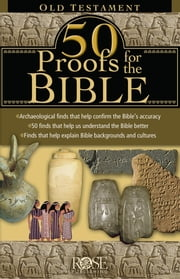 50 Proofs For the Bible: Old Testament ebook by Rose Publishing