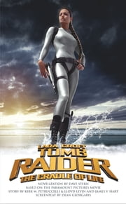 The Cradle of Life - Lara Croft: Tomb Raider ebook by Dave Stern
