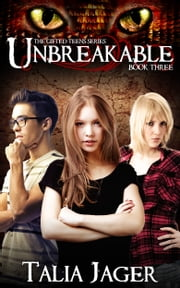 Unbreakable - Book Three ebook by Talia Jager