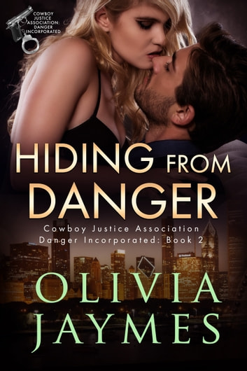 Hiding From Danger ebook by Olivia Jaymes