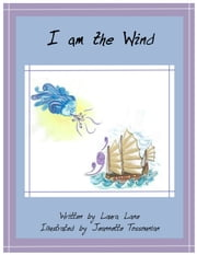 I am the Wind ebook by Laura Lane