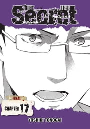 Secret, Chapter 17 ebook by Yoshiki Tonogai