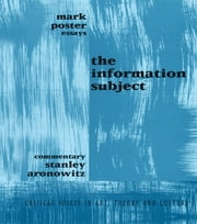 Information Subject ebook by Mark Poster,Stanley Aronowitz
