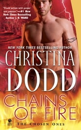 Chains of Fire - The Chosen Ones ebook by Christina Dodd