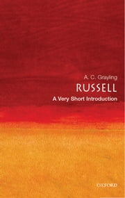 Russell: A Very Short Introduction ebook by A. C. Grayling