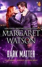 Dark Matter ebook by