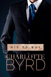 His to Buy ebook by Charlotte Byrd