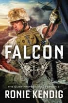 Falcon ebook by Ronie Kendig