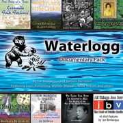 Waterlogg Documentary Pack audiobook by Joe Bevilacqua, Joe Bevilacqua, Barbara Bernstein,...
