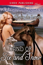 Land of Ice and Snow ebook by Clair de Lune