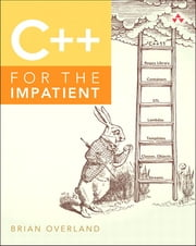 C++ for the Impatient ebook by Brian Overland