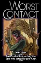 Worst Contact ebook by Hank Davis