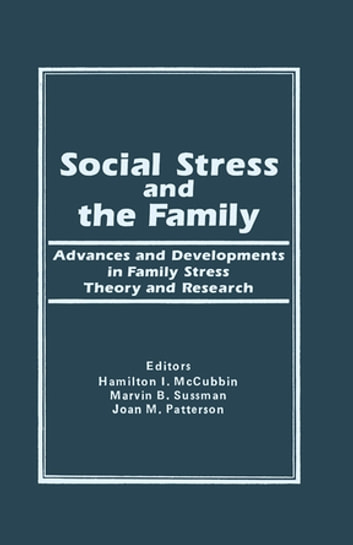 Social stress and the family ebook by hamilton i mc cubbin social stress and the family advances and developments in family stress therapy and research ebook fandeluxe Gallery