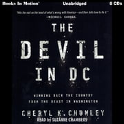 The Devil In D.C. audiobook by Cheryl K. Chumley