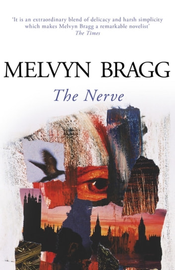 The Nerve ebook by Melvyn Bragg