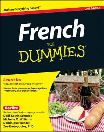 French For Dummies ebook by Dodi-Katrin Schmidt,Michelle M. Williams,Dominique Wenzel,Zoe Erotopoulos