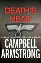 Death's Head eBook by Campbell Armstrong