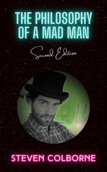 The Philosophy of a Mad Man ekitaplar by Steven Colborne