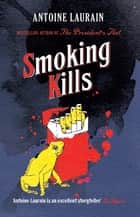 Smoking Kills ebook by