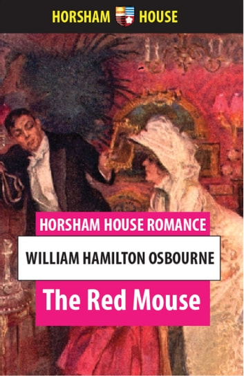The Red Mouse eBook by William Hamilon Osbourne