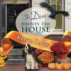 The Diva Haunts the House audiobook by Krista Davis