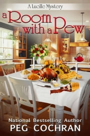 A Room with a Pew ebook by Peg Cochran