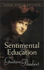 Sentimental Education ebook by Gustave Flaubert, Dora Knowlton Ranous, Louise Bogan