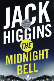 The Midnight Bell ebook by Jack Higgins