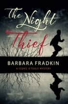 The Night Thief ebook by Barbara Fradkin
