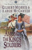 Among the King's Soldiers (Spirit of Appalachia Book #3)