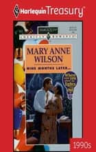 Nine Months Later... eBook by Mary Anne Wilson
