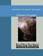 Hereward The Last Of The English ebook by Charles Kingsley