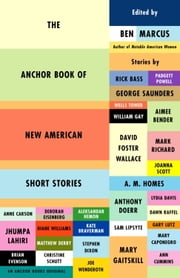 The Anchor Book of New American Short Stories ebook by Ben Marcus