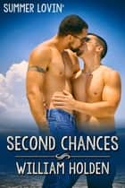 Second Chances ebook by William Holden