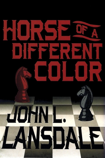 Horse of a different color ebook by john l lansdale 9780999036136 horse of a different color a mecana novel ebook by john l lansdale fandeluxe Choice Image